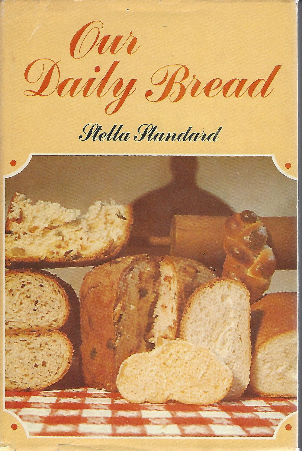 Our Daily  Bread by Stella Standard    (Hardcover)  1970
