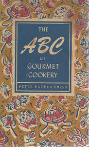 The ABC of Gourmet Cookery by Peter Pauper Press    (Hardcover)  1956