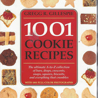 1001 Cookie Recipes by Gregg R. Gillespie   (Hardcover)  1995