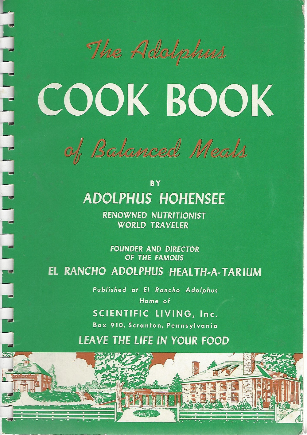The Adolphus Cook Book of Balanced Meals by Adolphus Hohensee (Spiral) 1951