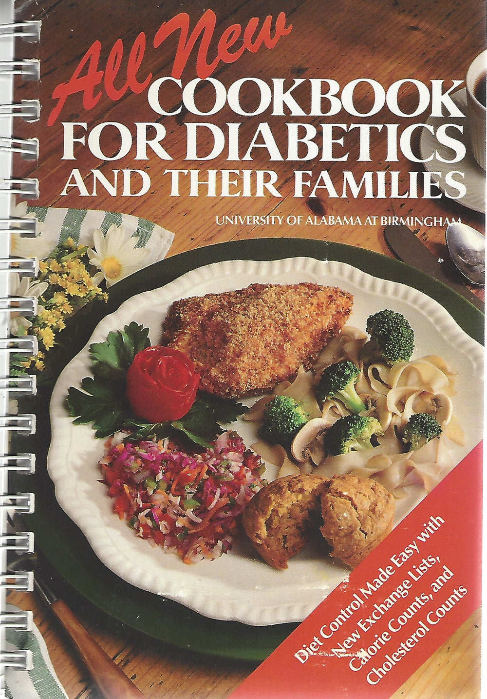The All New Cookbook for Diabetics and Their Families from the University of Alabama at Birmingham 1988