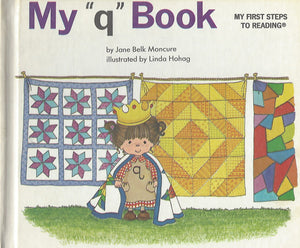 "My ""q"" Book (My First Steps To Reading) By Jane  Belk Moncure (Hardcover) 1991"