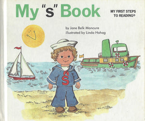 "My ""s"" Book (My First Steps To Reading) By Jane Belk Moncure (Hardcover) 1991"