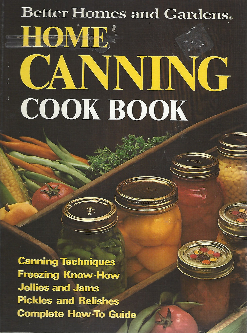 Better Homes and Gardens Home Canning Cook Book (Hardcover)  1974 Second Printing