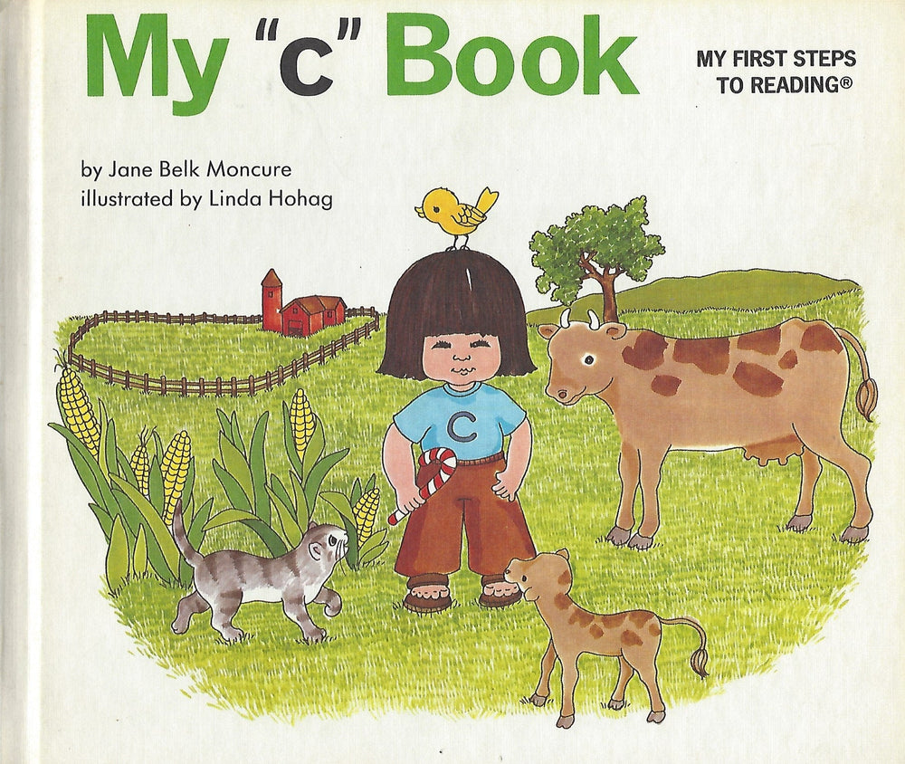"My ""c"" Book (My First Steps To Reading) By Jane Moncure (Hardcover) 1991"
