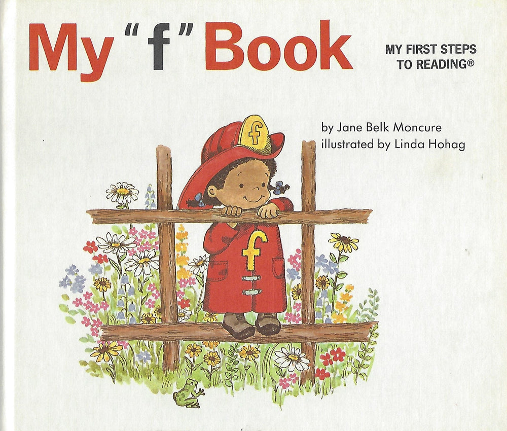 "My ""f"" Book (My First Steps To Reading) By Jane Moncure (Hardcover) 1991"