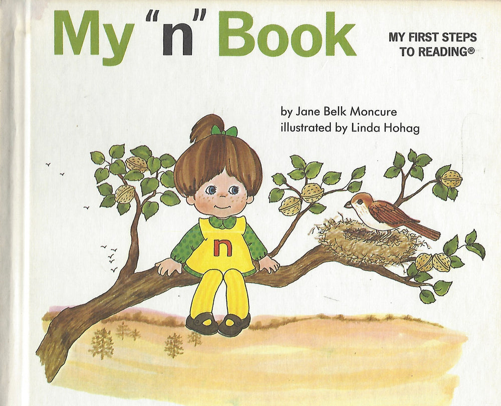 "My ""n"" Book (My First Steps To Reading)  By Jane Belk Moncure (Hardcover) 1991"