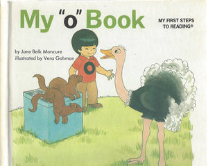 "My ""o"" Book (My First Steps To Reading) By Jane Moncure (Hardcover) 1991"