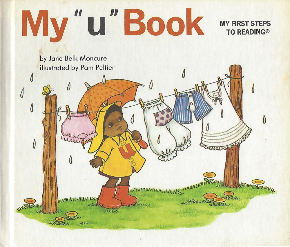"My ""u"" Book (My First Steps To Reading)  By Jane Belk Moncure (Hardcover) 1984"