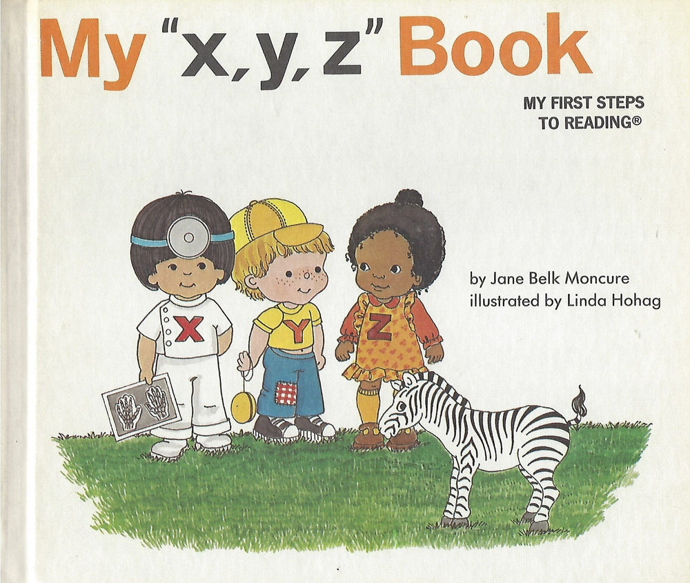 "My ""x,y,z"" Book (My First Steps To Reading)By Jane Moncure (Hardcover) 1991"