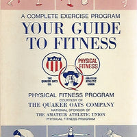 Your Guide to Fitness from the Quaker Oats Company (Softcover)  1968