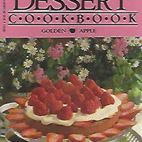 Dessert Cookbook from Golden Apple Publishers (Softcover) 1986