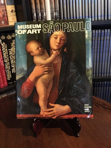 Museum of Art--Sao Paulo  : Great Museums of the World  From Newsweek (Hardcover) 1981