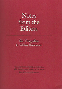 Franklin Library  Notes From the Editors; 100 Greatest Books; Six Tragedies by Willaim Shakespeare