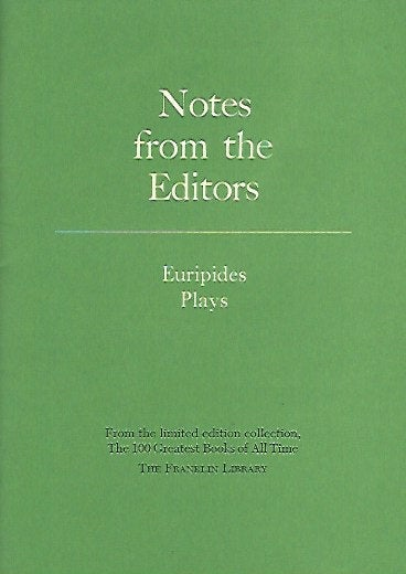 Franklin Library  Notes From the Editors; 100 Greatest Books; Euripides Plays