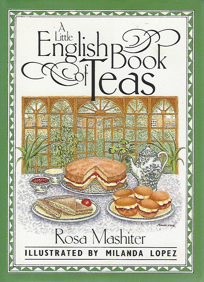 A Little English Book of Teas by Rosa Mashiter   (Hardcover)  1989