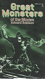 Great Monsters of the Movies by Edward Edelson  (Softcover)  1974