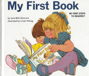 My First Book  (My First Steps To Reading) By Jane Belk Moncure (Hardcover) 1991