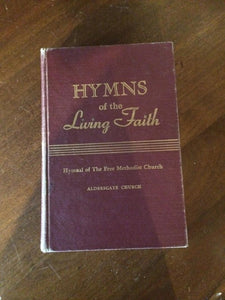 Hymns of the Living Faith {Hymnal of The Free Methodist Church} (Hardcover) by Light and Life Press
