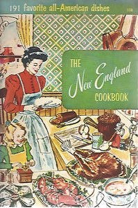 The New England Cookbook From The  Culinary Arts Institute (Softcover)  1965