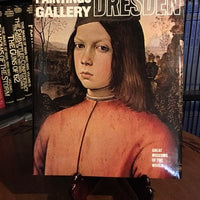 Paintings Gallery--Dresden : Great Museums of the World  From Newsweek (Hardcover) 1979