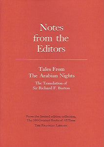 Franklin Library  Notes From the Editors; 100 Greatest Books; Tales From The Arabian Nights by Sir Richard Burton