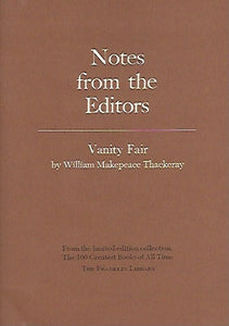 Franklin Library  Notes From the Editors; 100 Greatest Books; Vanity Fair by William Makepeace Thackery