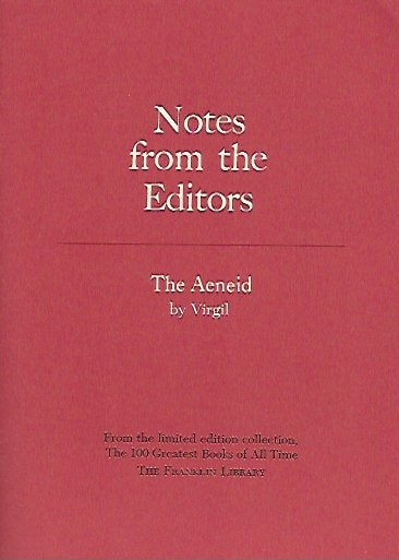 Franklin Library  Notes From the Editors; 100 Greatest Books; The Aeneid by Virgil
