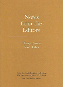 Franklin Library  Notes From the Editors; 100 Greatest Books; Henry James Nine Tales
