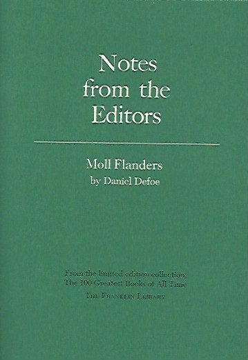 Franklin Library  Notes From the Editors; 100 Greatest Books; Moll Flanders by Daniel Defoe