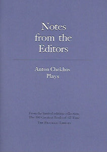 Franklin Library  Notes From the Editors; 100 Greatest Books; Plays by Anton Chekhov
