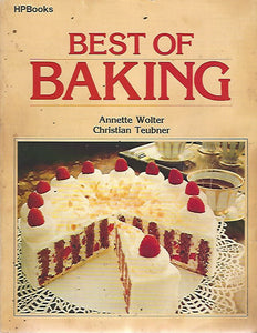 Best of Baking by Annette Wolter & Christian Teubner  (Softcover)  1980