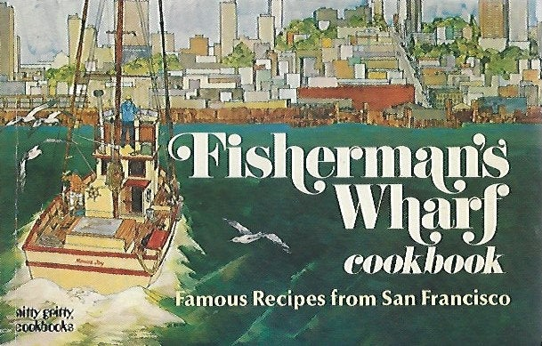 Fisherman's Wharf Cookbook by Barbara Lawrence    Softcover (1982)