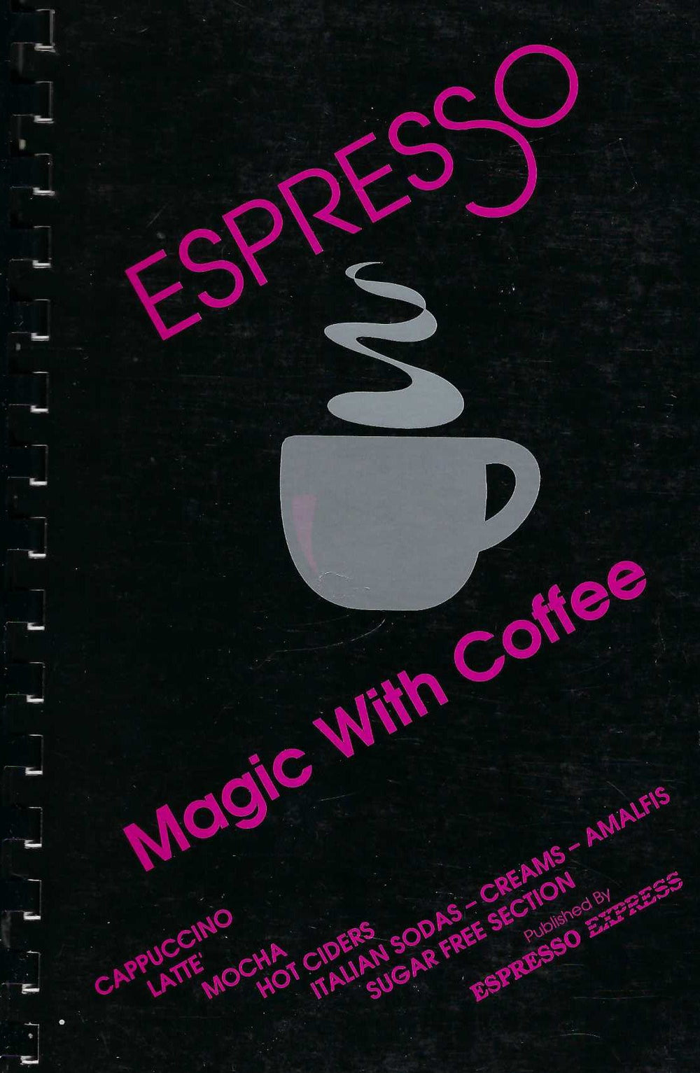 Espresso Magic with Coffee  by Quinton & Charloline Vause  (Spiral)  1993