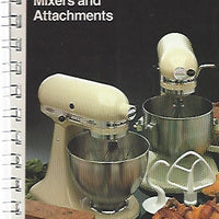 KitchenAid Stand Mixers and Attachments Recipes and Instructions  (Spiral) 1998