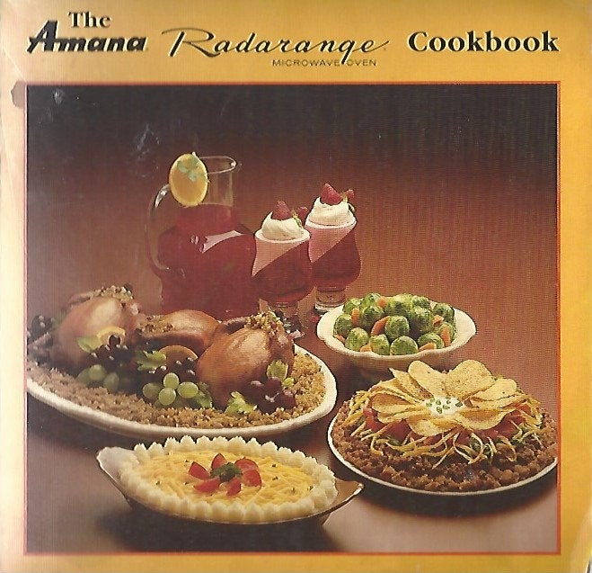 The Amana Radarange Microwave Oven Cookbook   (Softcover) 1986