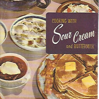 Culinary Arts Institiute:  Cooking With Sour Cream and Buttermilk  Cookbook   (Softcover) 1956