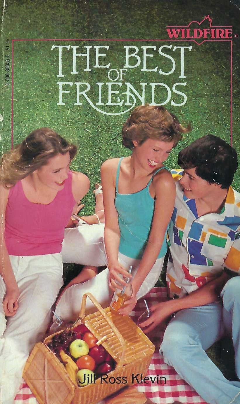 The Best of Friends by Jill Ross Klevin  (Wildfire Softcover)  1981