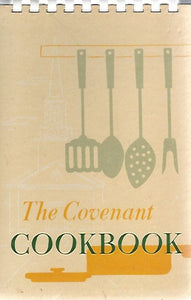 The Covenant Cookbook  (Spiral) 1952