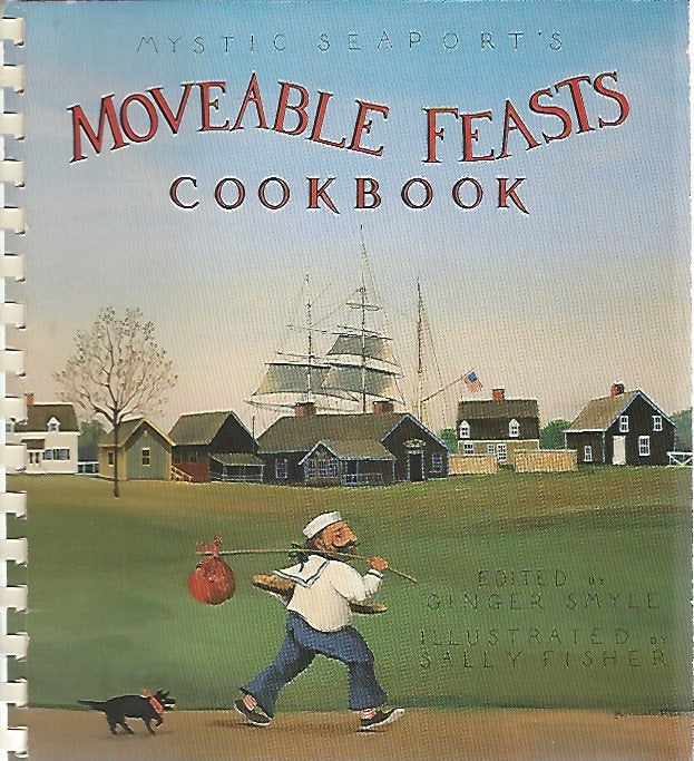 Mystic Seaport's Moveable Feasts Cookbook by Mystic Seaport Museum Inc  (Spiral) 1992