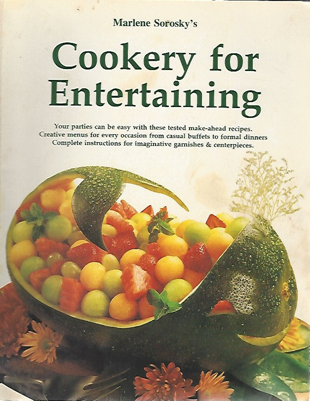 Cookery for Entertaining by Marlene Sorosky (Softcover) 1979