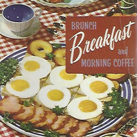 Culinary Arts Institiute:  The Brunch, Breakfast And Morning Coffee  Cookbook   (Softcover) 1955