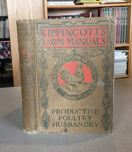 Lippincott's Farm Manuals:  Productive Poultry Husbandry (Hardcover) 1926