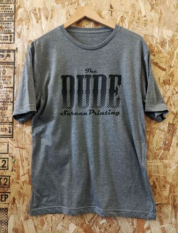 The Dude Screen Printing