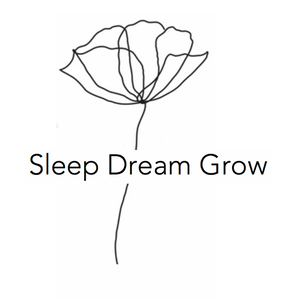 Sleep Dream Grow