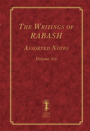 The Writings of RABASH - Assorted Notes - Volume Six (E-Book)