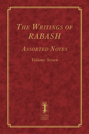 The Writings of RABASH - Assorted Notes - Volume Seven (E-Book)