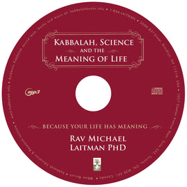 Kabbalah, Science, and the Meaning of Life (CD)