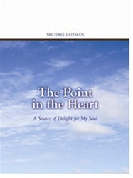 The Point in the Heart - A Source of Delight for My Soul (ePub)