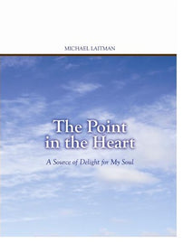 The Point in the Heart - A Source of Delight for My Soul (Kindle)